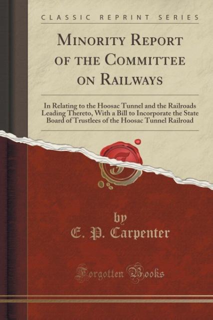 Minority Report of the Committee on Railways al...
