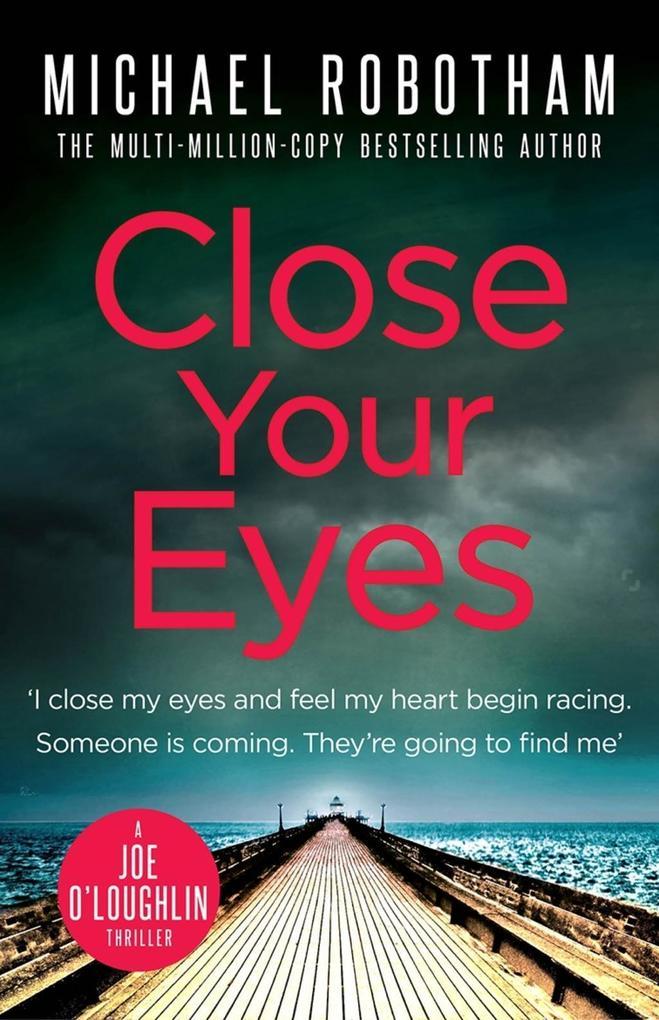 Close Your Eyes als eBook von Michael Robotham