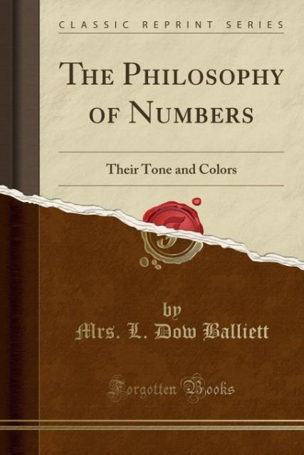 The Philosophy of Numbers als Taschenbuch von Mrs. L. Dow Balliett