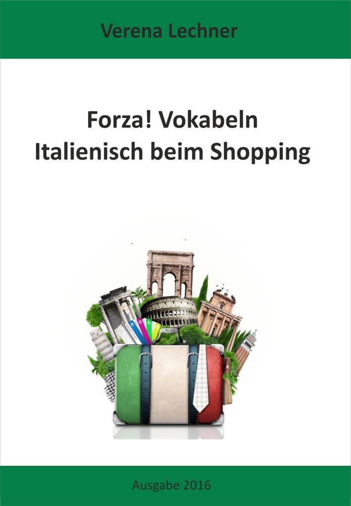 Forza! Vokabeln als eBook von Verena Lechner