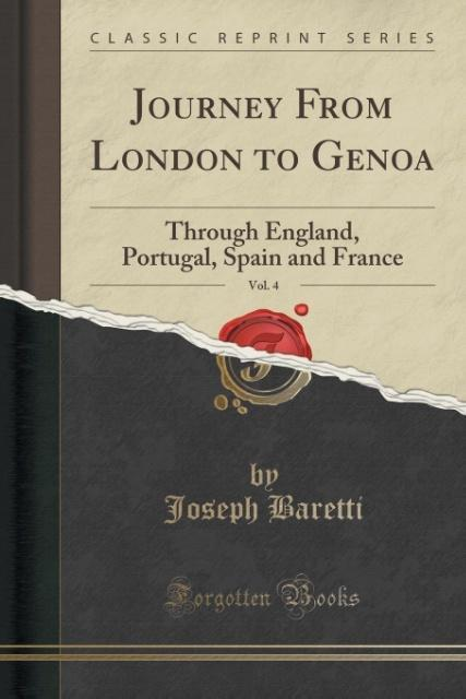Journey From London to Genoa, Vol. 4 als Taschenbuch von Joseph Baretti