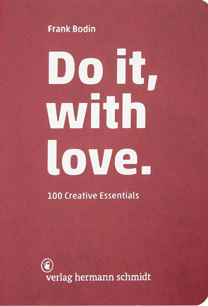 Do it, with love. als Buch von Frank Bodin