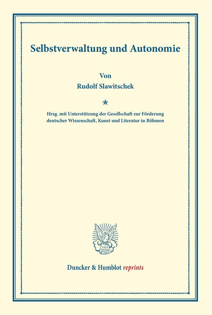 Selbstverwaltung und Autonomie. als Buch von Ru...