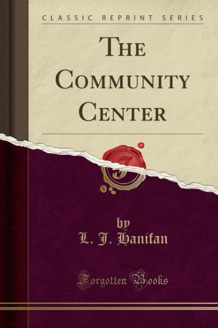 The Community Center (Classic Reprint) als Tasc...