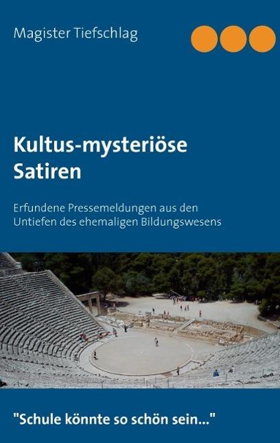 Kultus-mysteriöse Satiren als eBook von Magiste...