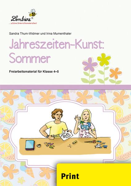 Jahreszeiten-Kunst: Sommer (PR) als Buch von Sandra Thum-Widmer, Irina Mumenthaler