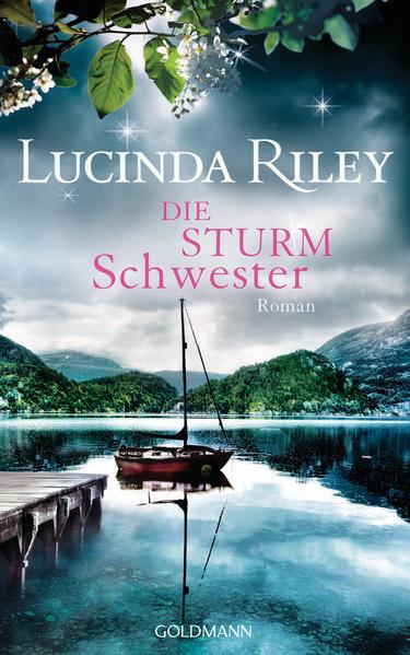 Die Sturmschwester als Buch von Lucinda Riley