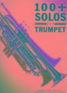100 Plus Solos for Trumpet als Taschenbuch von