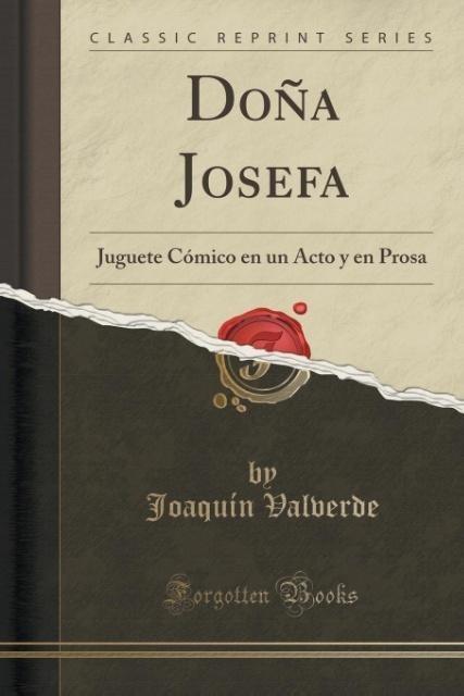 Doña Josefa als Taschenbuch von Joaquín Valverde