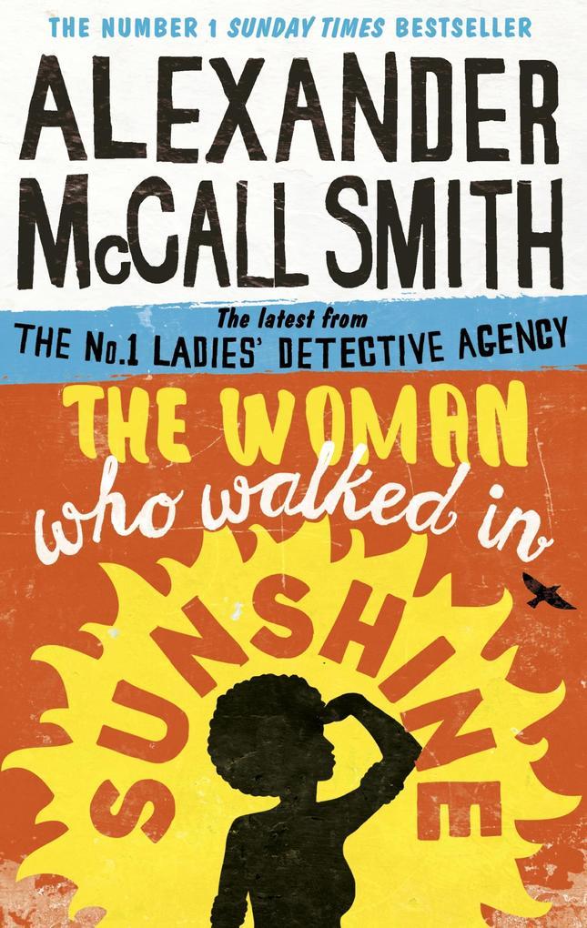 The Woman Who Walked in Sunshine als eBook von Alexander McCall Smith