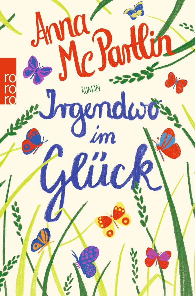 Irgendwo im Glück als Taschenbuch von Anna McPartlin