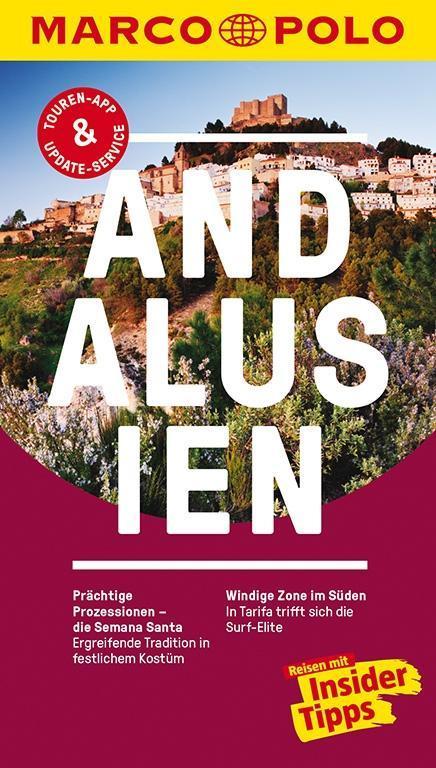 MARCO POLO Reiseführer Andalusien als Buch von Martin Dahms, Lothar Schmidt