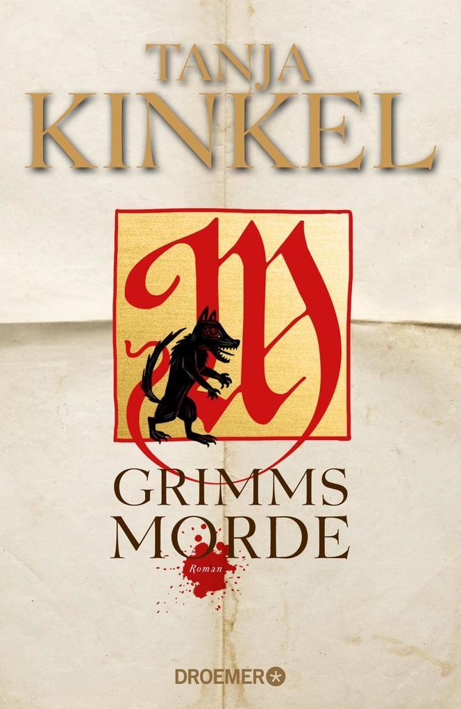 Grimms Morde als Buch von Tanja Kinkel