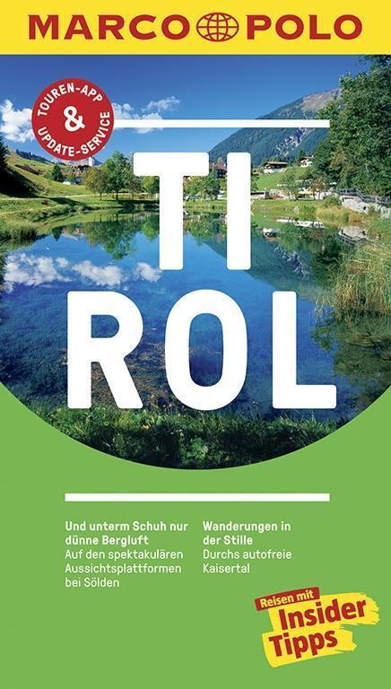 MARCO POLO Reiseführer Tirol als Buch von Andreas Lexer