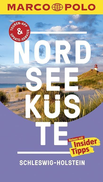 MARCO POLO Reiseführer Nordseeküste Schleswig-Holstein als Buch von Andreas Bormann, Arnd M. Schuppius