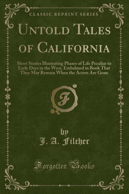 Untold Tales of California als Taschenbuch von ...