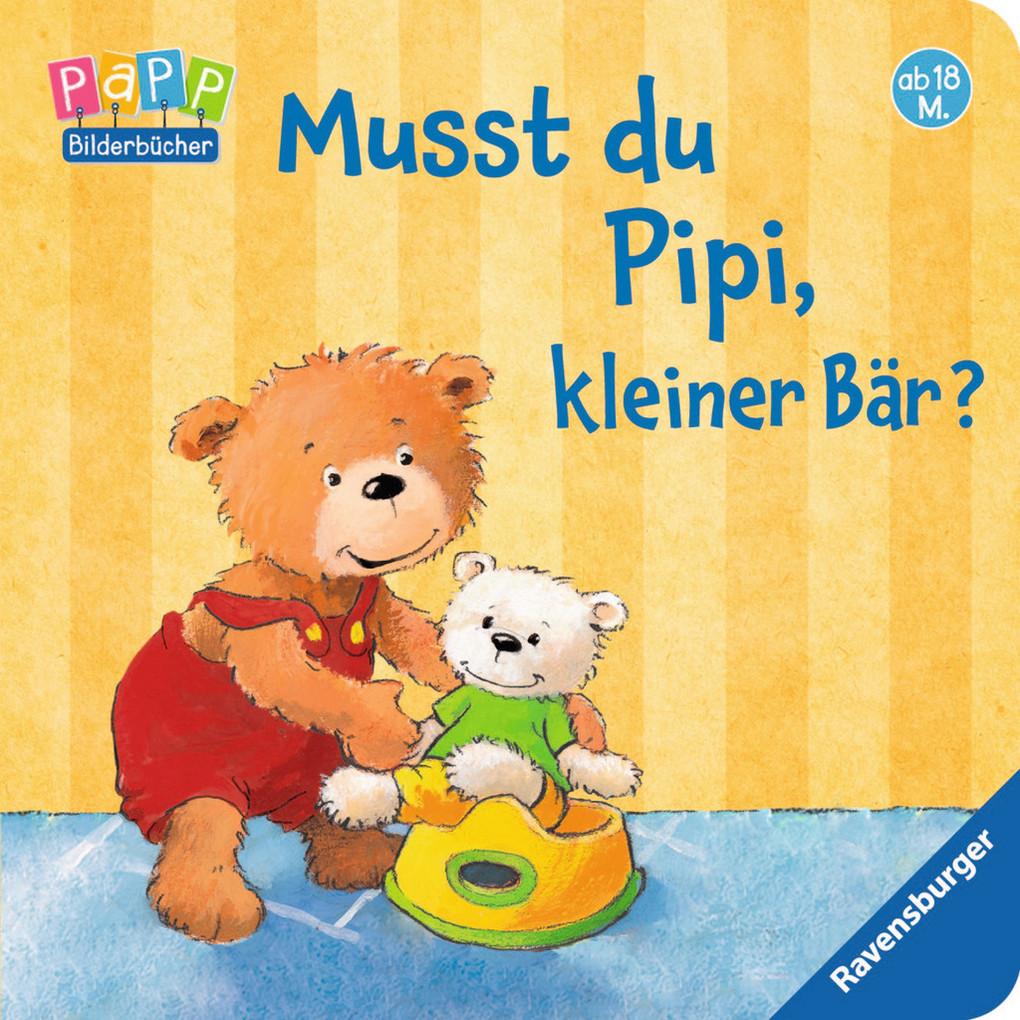 Musst du Pipi, kleiner Bär? als Buch von Sandra Grimm