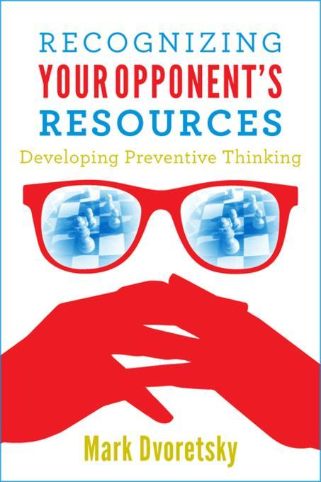 Recognizing Your Opponent´s Resources als eBook...