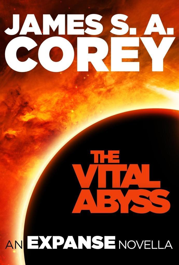 The Vital Abyss als eBook von James S. A. Corey