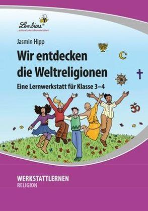Wir entdecken die Weltreligionen (PR) als Buch von Jasmin Hipp