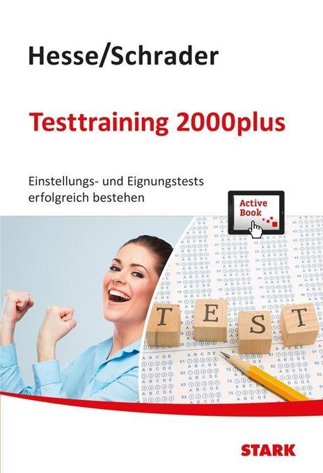 Hesse/Schrader: Testtraining 2000plus + ActiveBook als Buch von