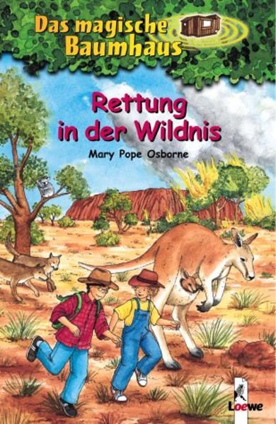 Das magische Baumhaus 18. Rettung in der Wildnis als Buch von Mary Pope Osborne