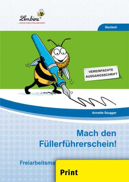 Mach den Füllerführerschein! (PR) als Buch von Annette Szugger
