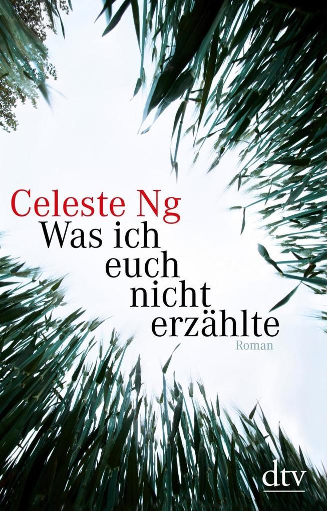 Was ich euch nicht erzählte als Buch von Celeste Ng