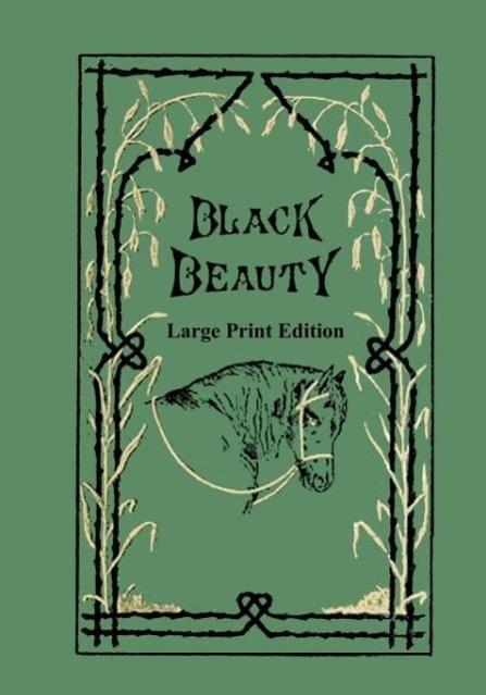 Black Beauty - Large Print Edition als Taschenbuch von Black Beauty