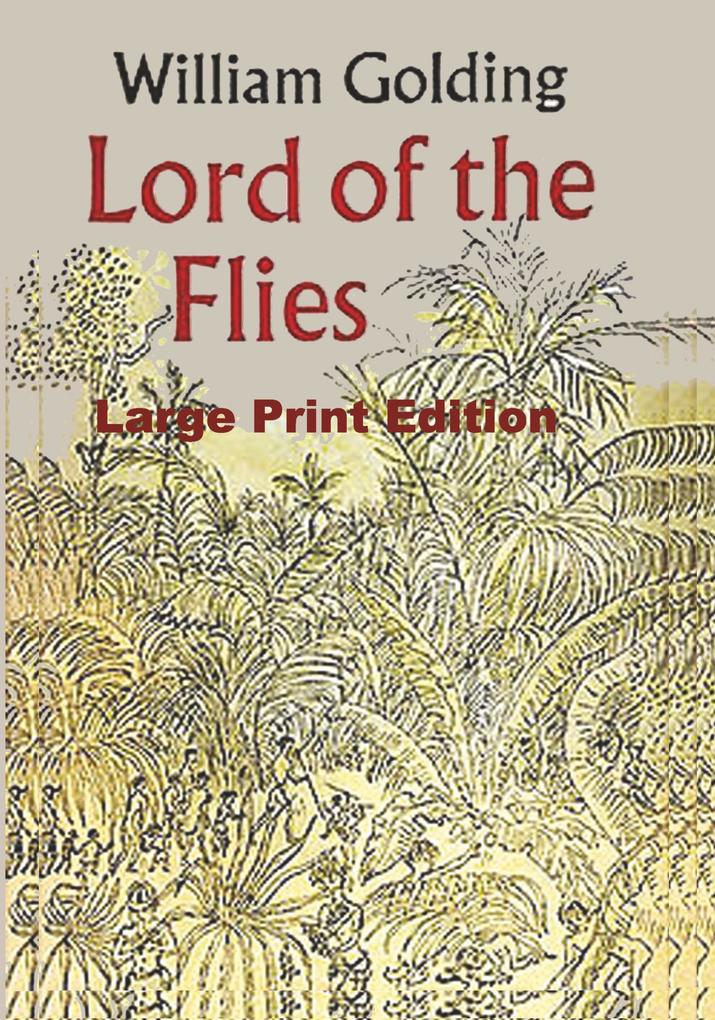 Lord of the Flies - Large Print Edition als Buch von William Golding