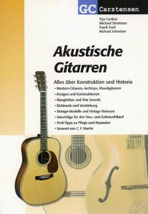 Akustische Gitarren als Buch von Teja Gerken, Michael Simmons, Frank Ford