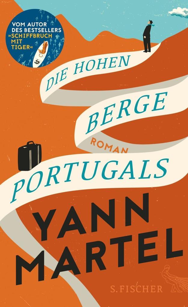 Die Hohen Berge Portugals als Buch von Yann Martel