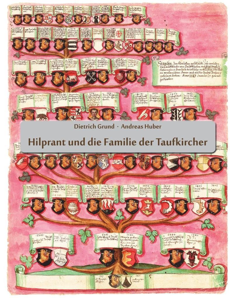 Hilprant und die Familie der Taufkircher als eB...