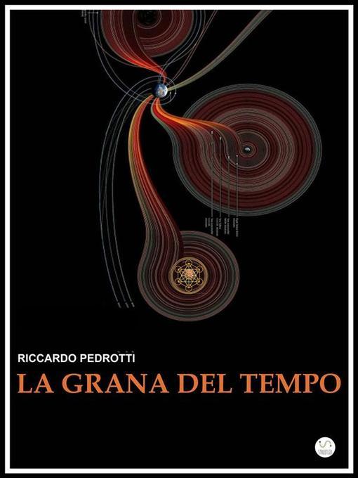 La Grana del Tempo als eBook von Riccardo Pedrotti