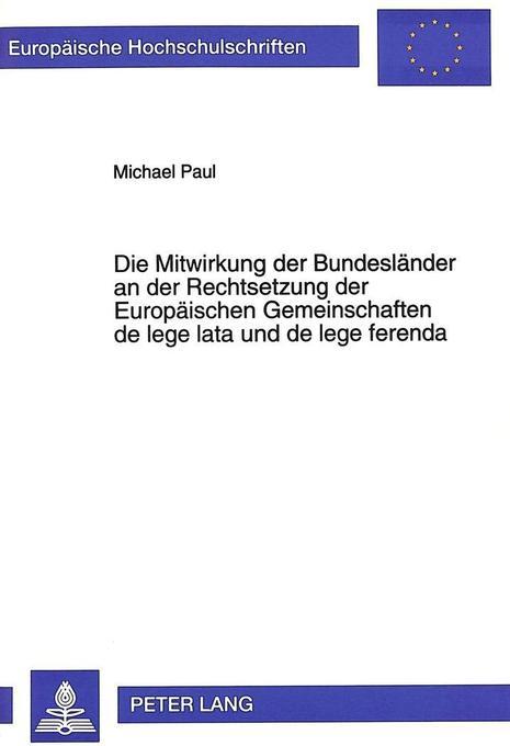 Die Mitwirkung der Bundesländer an der Rechtset...