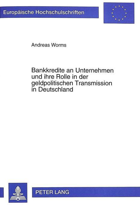 Bankkredite an Unternehmen und ihre Rolle in de...
