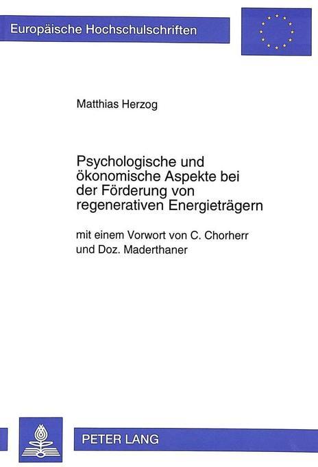 Psychologische und ökonomische Aspekte bei der ...