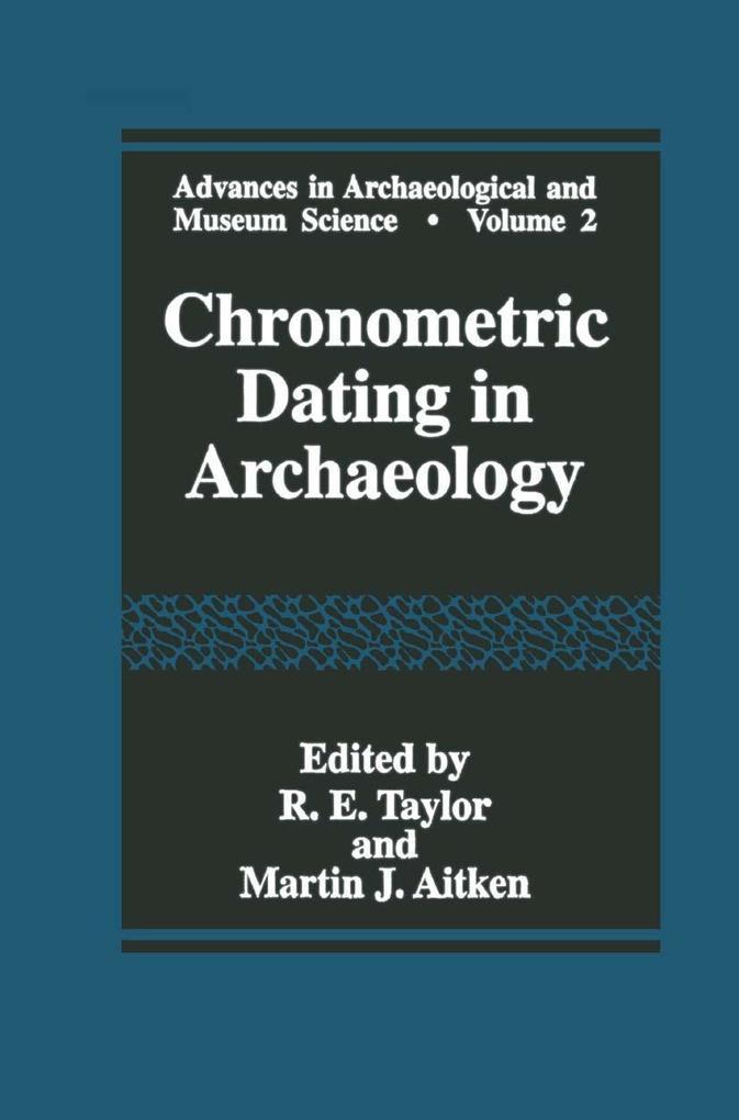 Chronometric Dating in Archaeology als eBook von