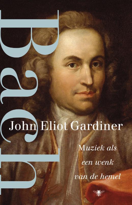 Bach als Taschenbuch von John Eliot Gardiner