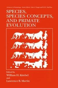 Species, Species Concepts and Primate Evolution als eBook von