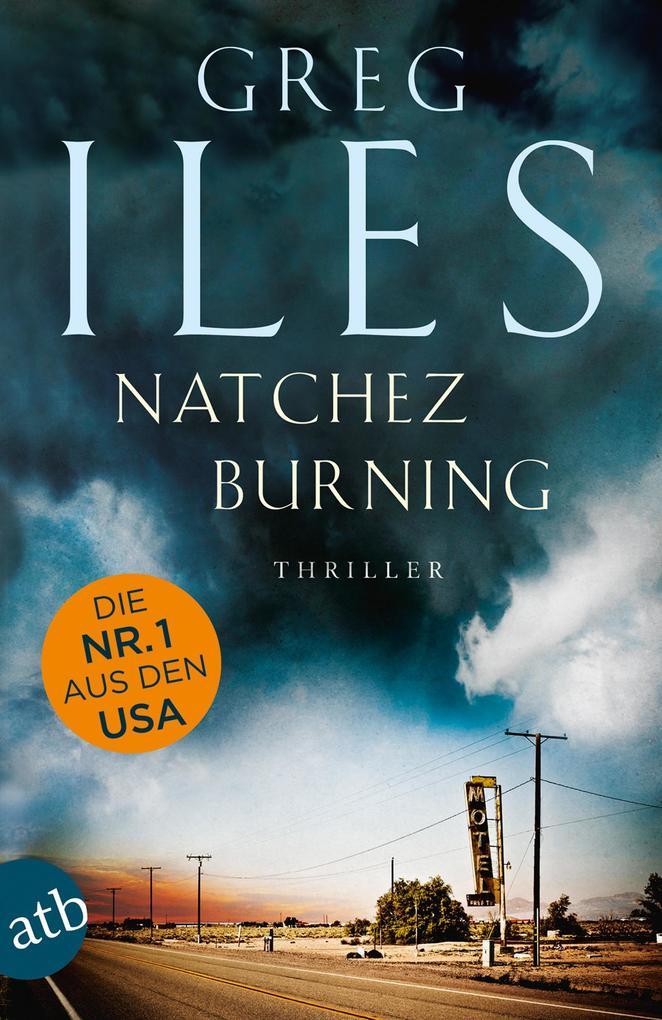 Natchez Burning als Taschenbuch von Greg Iles