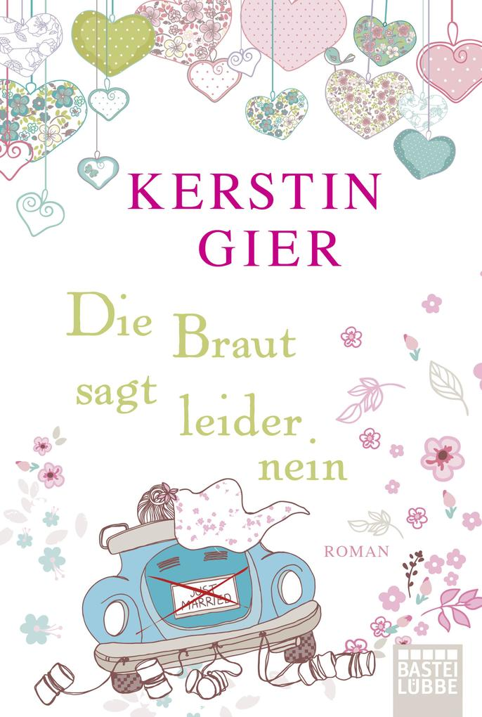 Die Braut sagt leider nein als Taschenbuch von Kerstin Gier