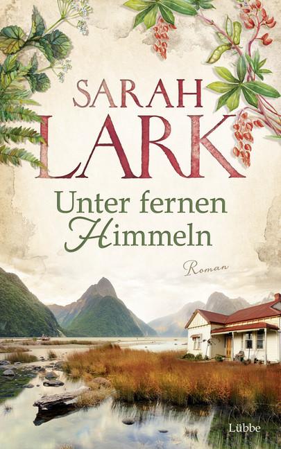 Unter fernen Himmeln als Buch von Sarah Lark