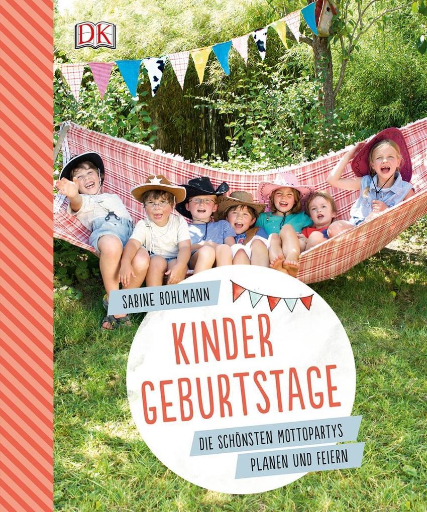 Kindergeburtstage als Buch von Sabine Bohlmann
