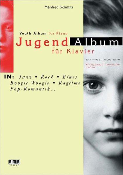 Jugend-Album für Klavier als Buch von Manfred Schmitz