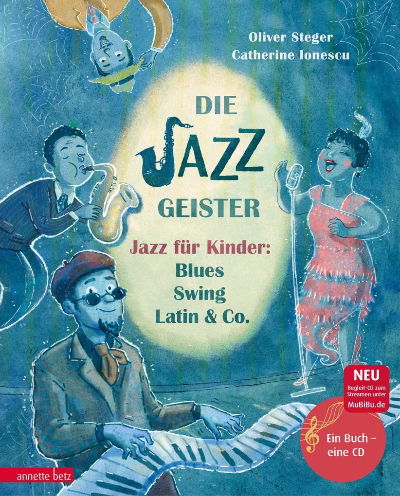 Die Jazzgeister als Buch von Oliver Steger