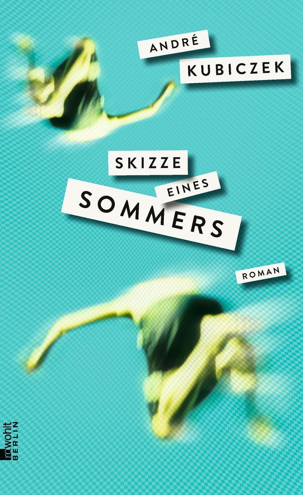 Skizze eines Sommers als Buch von André Kubiczek