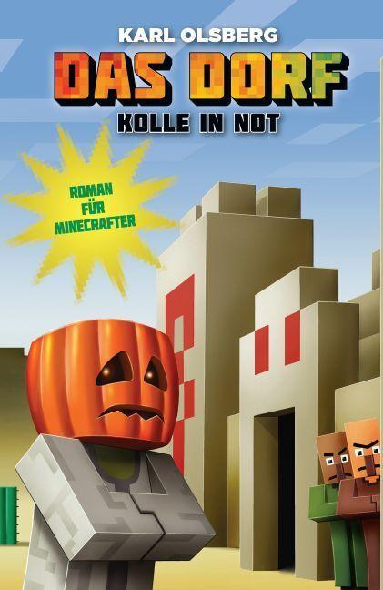 Kolle in Not - Roman für Minecrafter als Buch von Karl Olsberg
