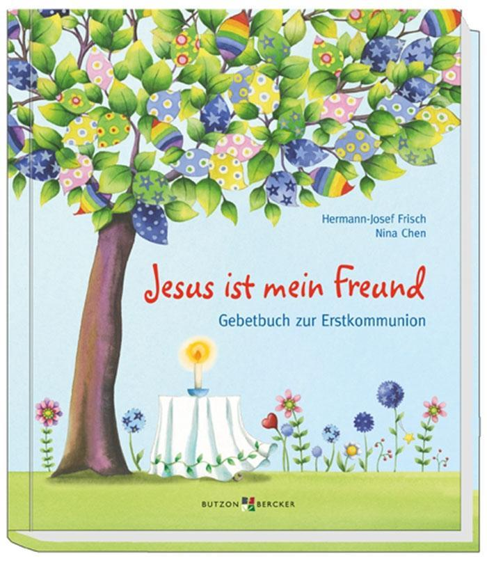 Jesus ist mein Freund als Buch von Hermann-Josef Frisch