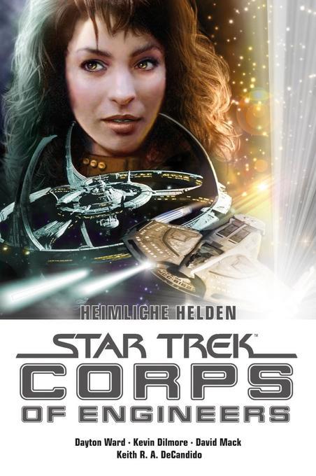 Star Trek - Corps of Engineers Sammelband 2: Heimliche Helden als Taschenbuch von Dayton Ward, Kevin Dilmore, Keith R. A